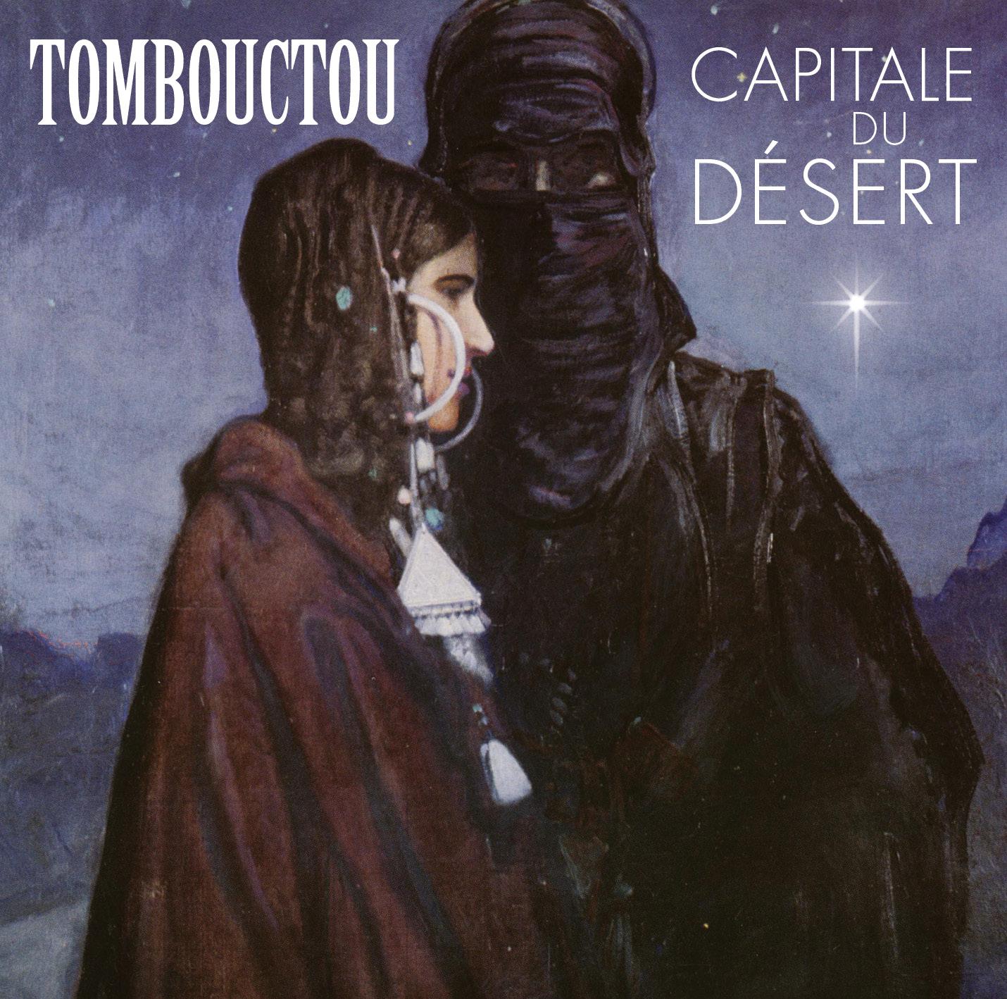 Tombouctou : Capitale du Désert