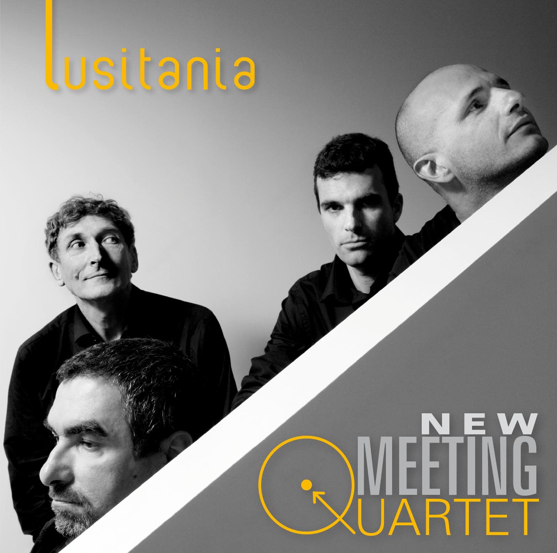 New Meeting Quartet - Lusitania