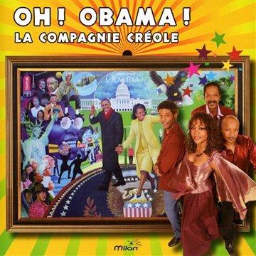 La Compagnie Créole - Oh ! Obama !