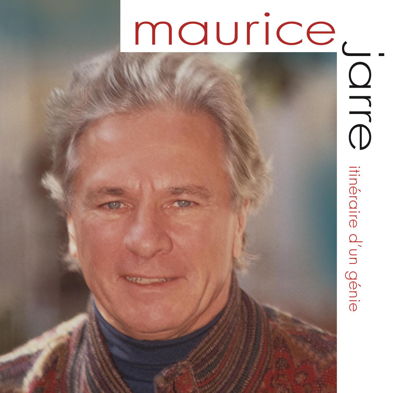 Maurice Jarre - Itinéraire d'un Génie
