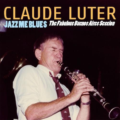Claude Luter - Jazz Me Blues