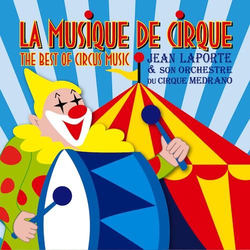 La Musique de Cirque (Jean Laporte)