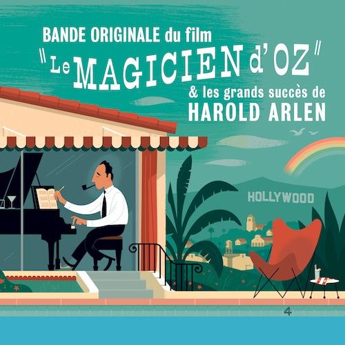Le Magicien d'Oz et les Grands Succès de Harold Arlen