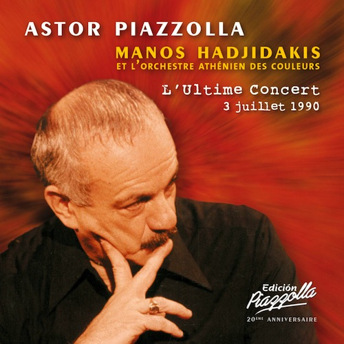 Astor Piazzolla - L'Ultime Concert