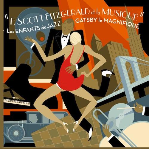 F. Scott Fitzgerald & La Musique (Les Enfants du Jazz - Gatsby le Magnifique)