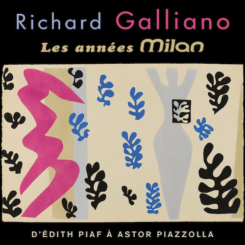 Richard Galliano - Les Années Milan (2CD)