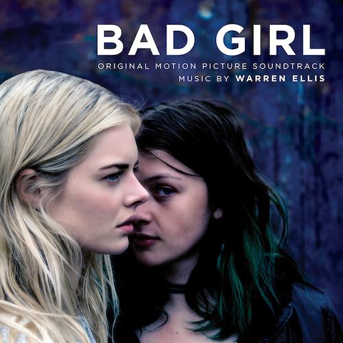 """WARREN ELLIS : MEILLEUE MUSIQUE AU IFS FILM FESTIVAL POUR """"BAD GIRL"""""""