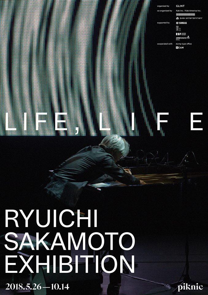 Exposition LIFE, LIFE - Ryuichi Sakamoto