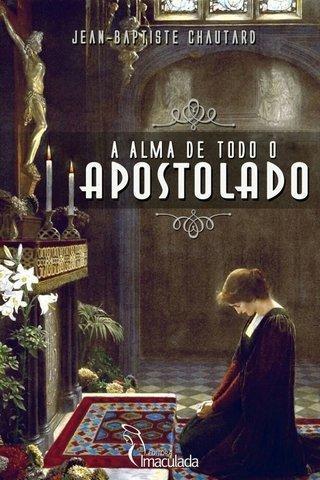 Livro-A Alma de todo Apostolado