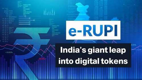 India @ 75: e-RUPI, India's giant leap into digital tokens explained