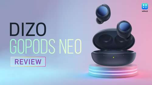 DIZO GoPods Neo review: ANC under ₹2,300!
