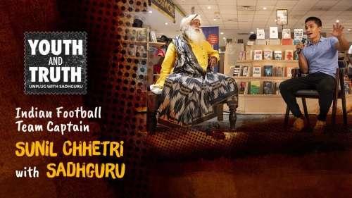 Sunil Chhetri in conversation with Sadhguru