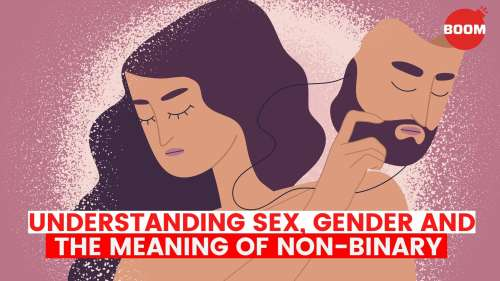 Understanding sex, gender & the meaning of non-binary | BOOM | LGBTQIA | Non-Binary Explained