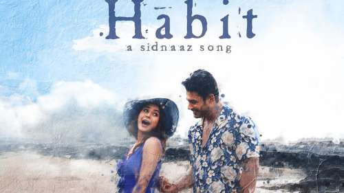 SidNaaz's song Habit out