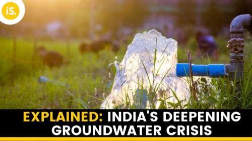 Explained: India's deepening groundwater crisis | IndiaSpend