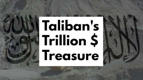 Explained: The trillion dollar treasure that the Taliban controls and China wants