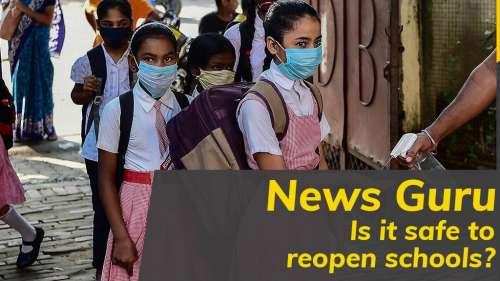 On News Guru| Is it safe to reopen schools?