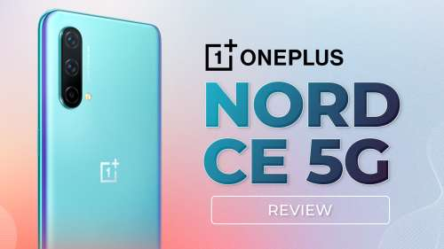 OnePlus Nord CE 5G Review: How good is the core experience?