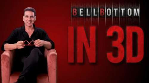 Akshay Kumar-starrer 'Bell Bottom' to release in 3D in theatres