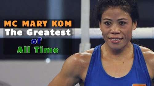MC Mary Kom: the greatest