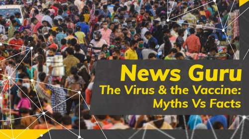 The Virus & The Vaccine: Myths Vs Facts