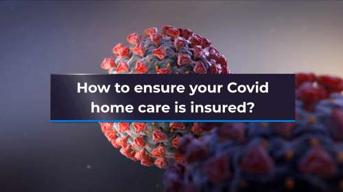How to ensure your covid home care is insured