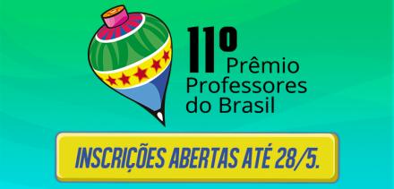 11ª edição do Prêmio Professores do Brasil está com inscrições abertas