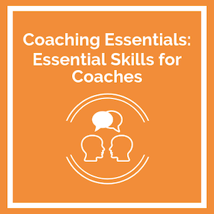 Coaching Essentials Essential Skills for Coaches course logo