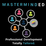 MastermindEd Professional Development Totally Tailored