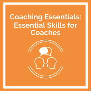 Coaching Essentials Essential Skills for Coaches course logo