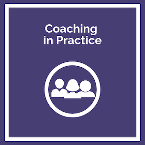 Coaching in Practice