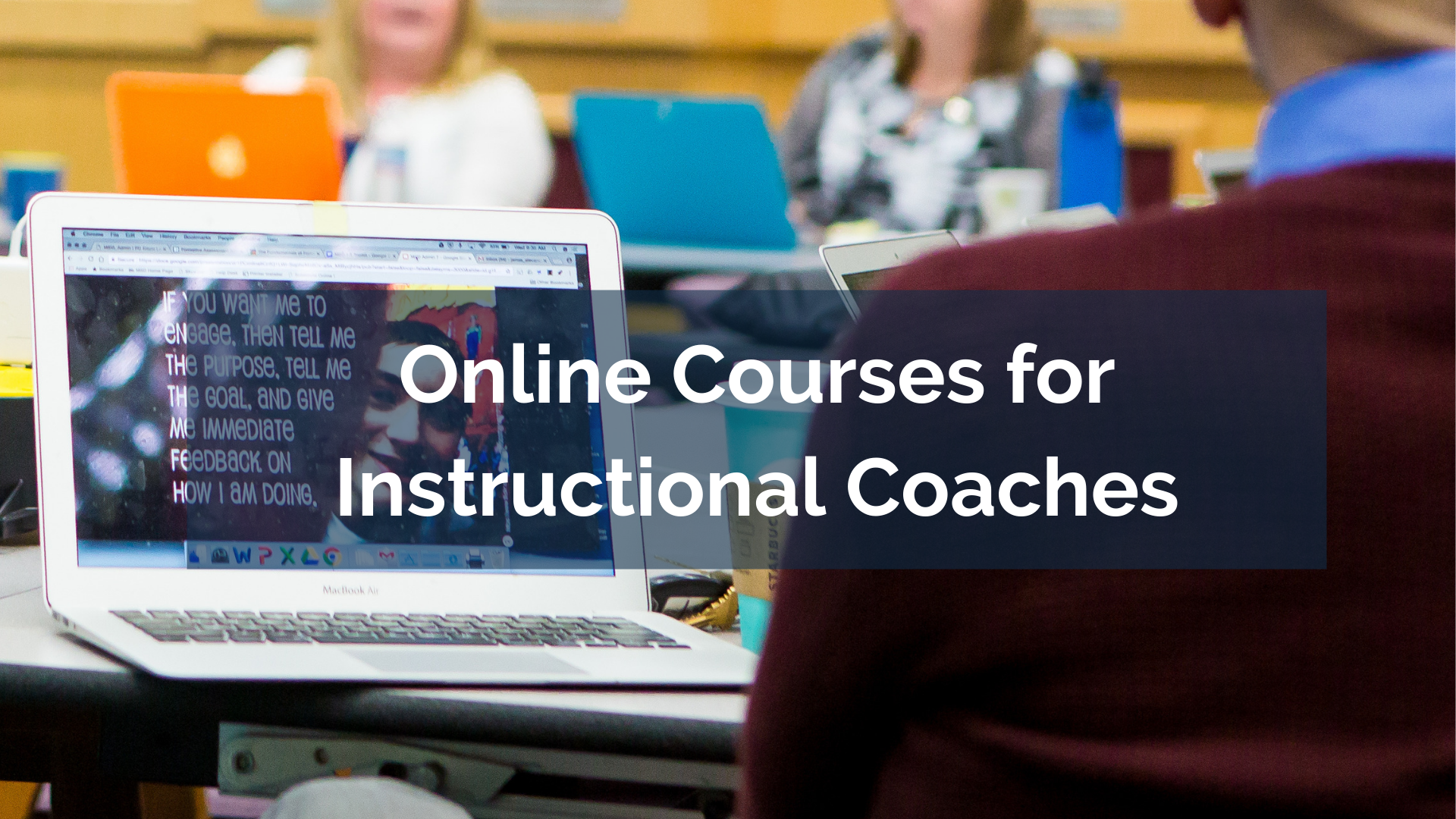 Online Courses for Instructional Coaches