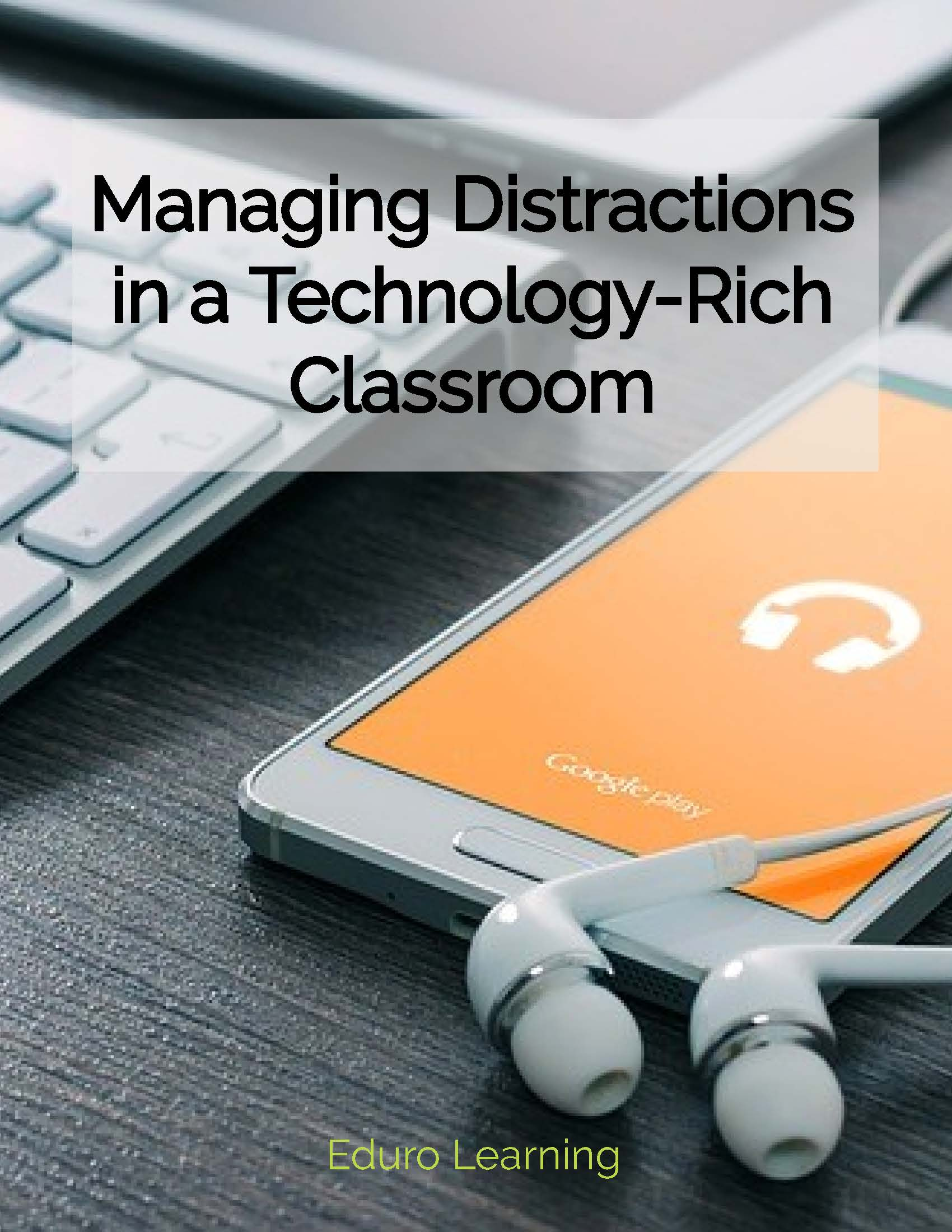 Managing_Distractions_in_a_Technology-Rich_Classroom_cover_fhzapn