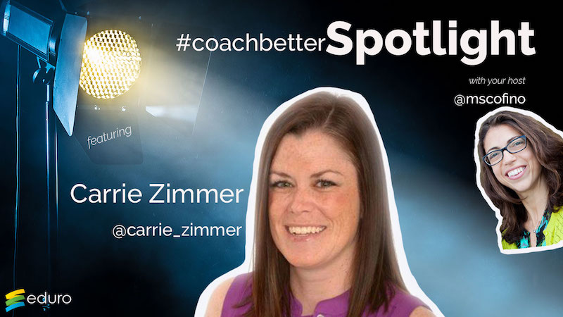 Episode 50: #coachbetter Teacher Spotlight with Carrie Zimmer