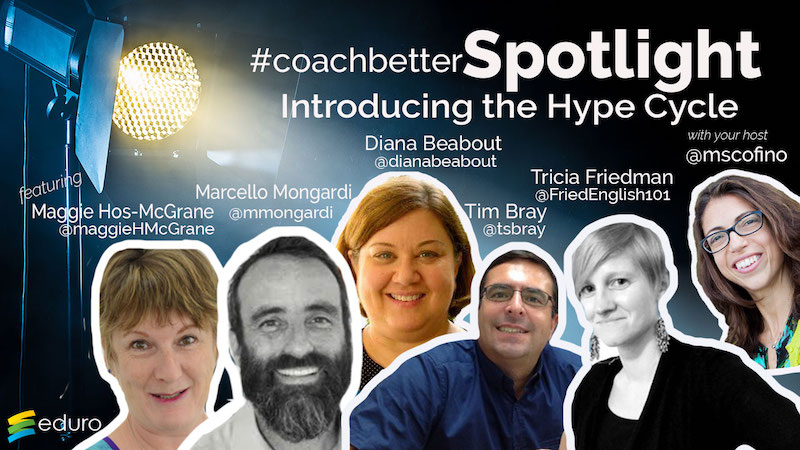 Episode 56 #Coachbetter introduces The Hype Cycle