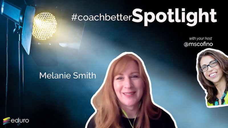 Episode 51: #coachbetter Counsellor Spotlight with Melanie Smith