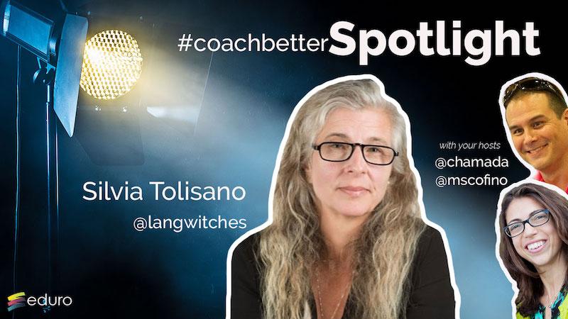 Episode 60: #coachbetter Spotlight with Silvia Tolisano