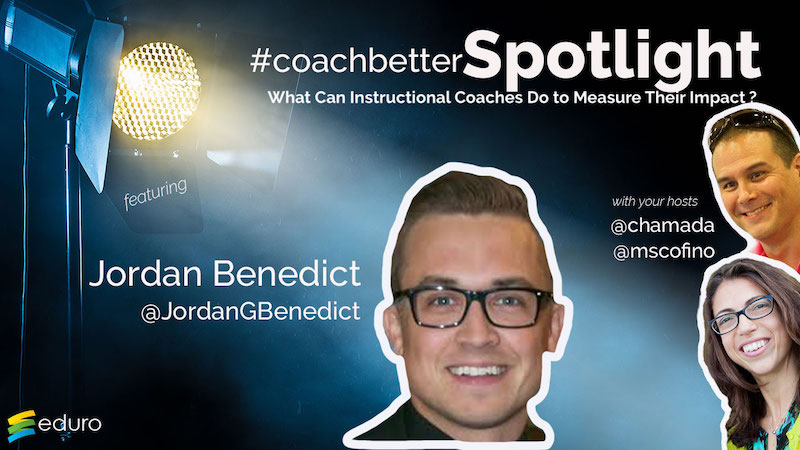 Episode 47: #coachbetter Coach Spotlight with Jordan Benedict