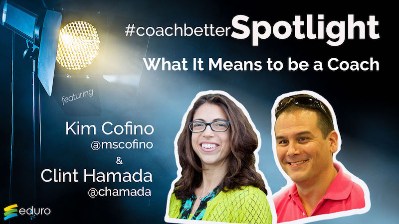 Episode 41: #coachbetter Coach Spotlight with Clint & Kim
