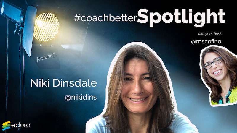 Episode 39: #coachbetter Counselor Spotlight with Niki Dinsdale