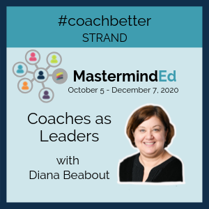 Coaches as Leaders with Diana Beabout