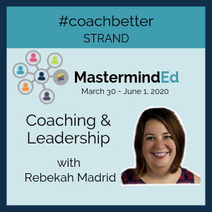 Coaching & Leadership with Rebekah Madrid