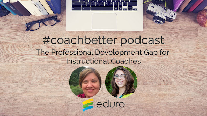 Episode 23: The Professional Development Gap for Instructional Coaches
