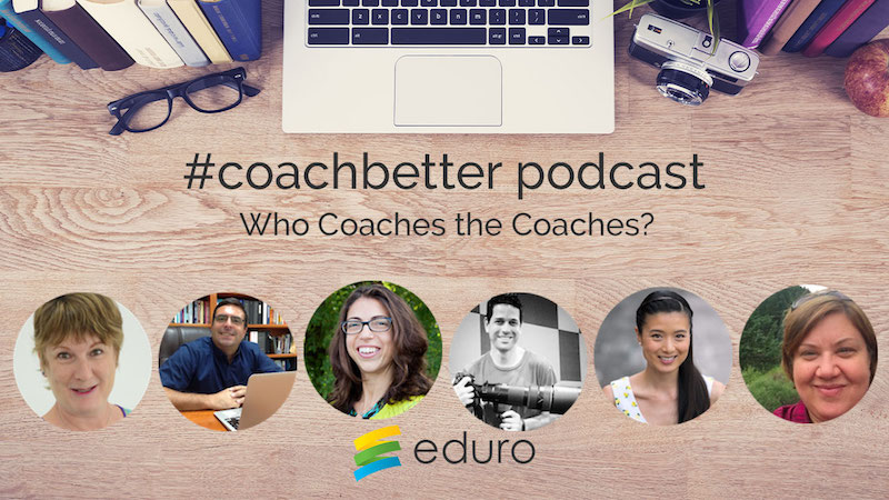 Episode 24: Who Coaches the Coaches?