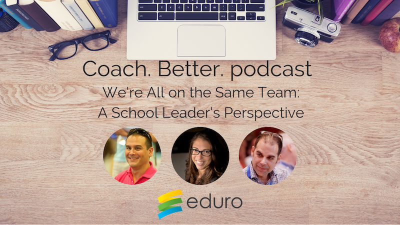 Episode 18: We're All on the Same Team: A School Leader's Perspective with Tico Oms