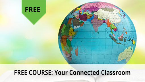 Free Course: Your Connected Classroom
