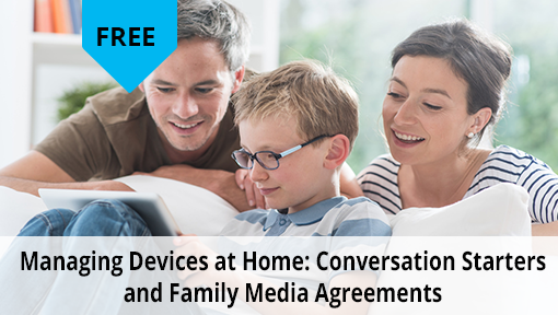 Managing Devices at Home: Conversation Starters and Family media agreements free digital download