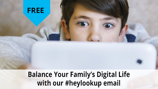 #heylookup email series for parenting in the digital age