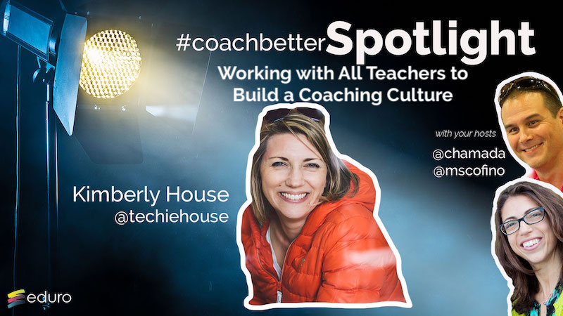 Episode 71: Working With All teachers to Build a Coaching Culture