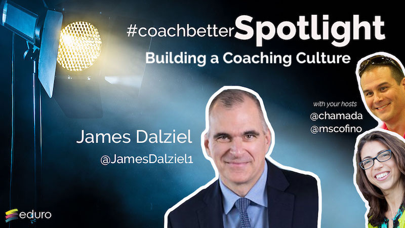 Episode 72: Building a Coaching Culture
